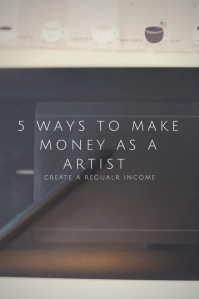 Some creative alternatives on making money as a artist to get a more stable income.