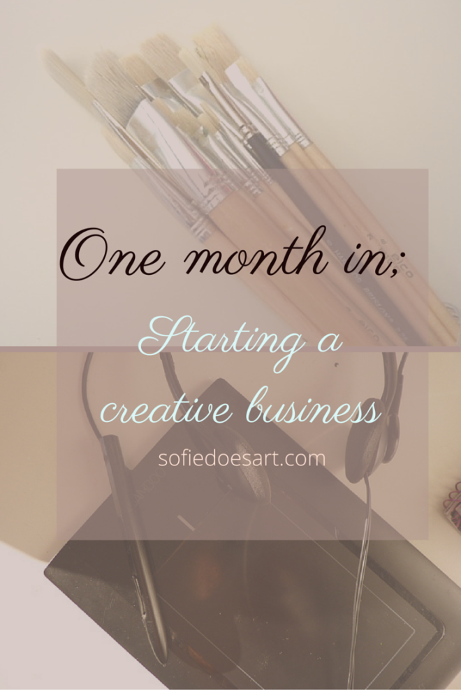 My journey so far in starting a creative business and what is to come! // Sofie Arts